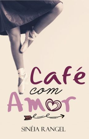 Café com Amor (Degustação) by SineiaRangel