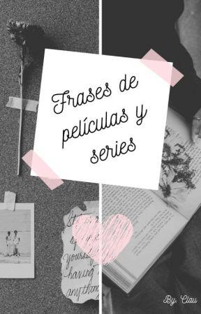 Frases De Peliculas Y Series Un Paseo Para Recordar Wattpad