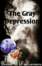 The Gray Depression by FaeEvermore