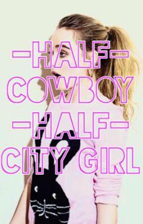 Half Cowboy, Half City Girl by lgbtbrina