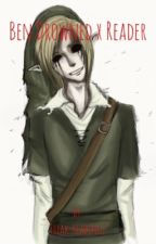 Ben drowned x reader by Freak-reading2
