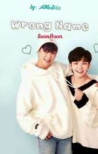 Wrong Name (SoonHoon) by AiMinWoo