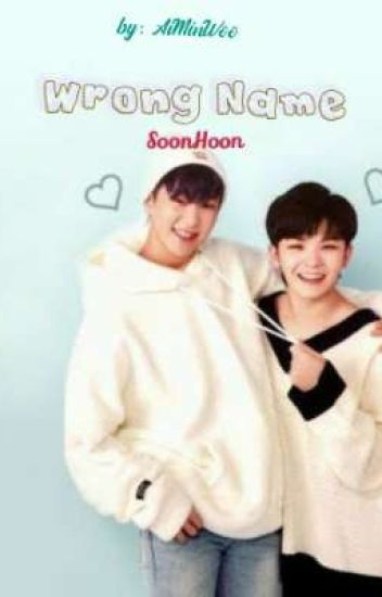 Wrong Name (SoonHoon)