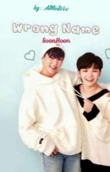 Wrong Name (SoonHoon)