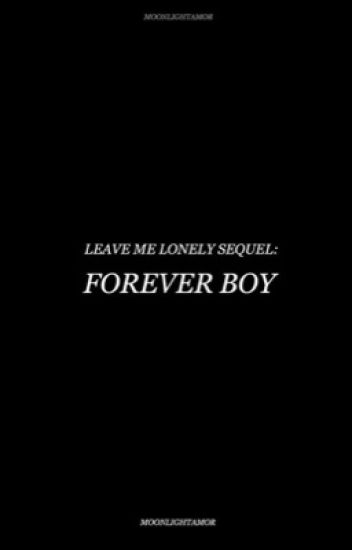 Forever Boy (Sequel To LML) | JB & AG