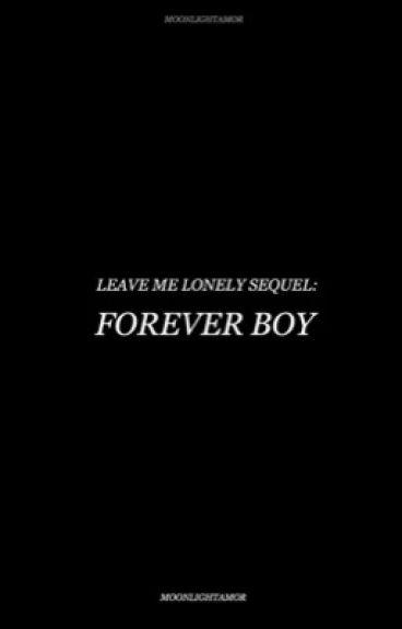 Forever Boy (Sequel To LML) | JB & AG