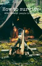 How to Survive with strange people in nature- pausiert- by -fokus-