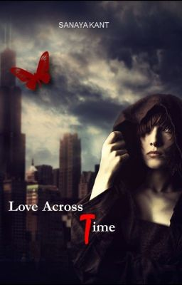 Love Across Time. {Book 2} completed