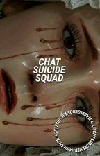 chat suicide squad ✧ by -ughdrugs