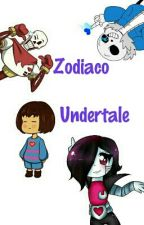 Undertale Zodiaco by CoolGirlInk654