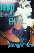A Desobediente  by jenny_vida_louca