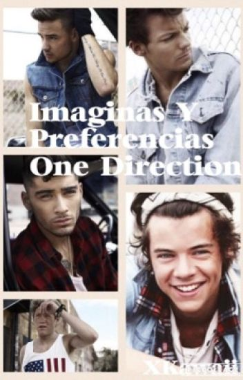 Imaginas Y Preferencias One Direction