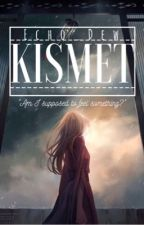 Kismet by Echo_Dew