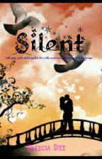 SILENT by EresciaDee