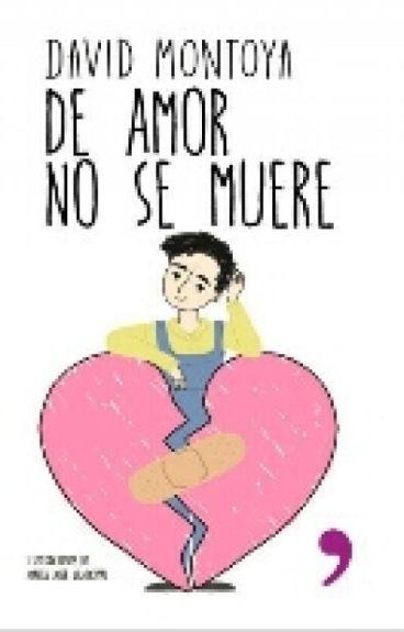 De Amor No Se Muere.