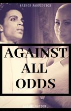 Against All Odds (PrincexMJFANFIC) by Rhythm_Nation_