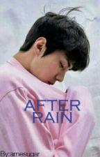After Rain by amesugar