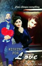 Wishing For Love  by rusher_jcat_3eek