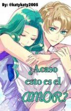 ¿Acaso Esto Es El Amor? by katykaty2005