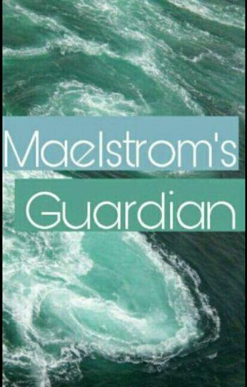 Maelstrom's Guardian