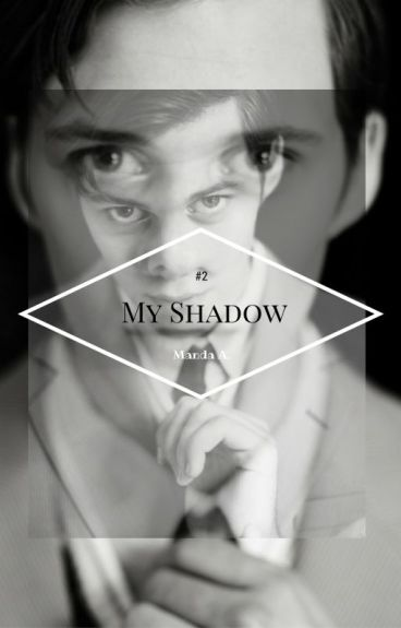 My Shadow #2