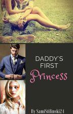 Daddy's First Princess by SamiStilinski24