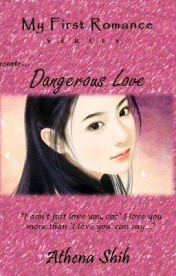 Dangerous Love (COMPLETE)