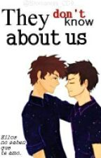 They Don't Know About Us |Josyan| by Bromances_CD9