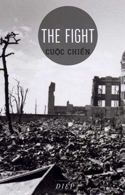 Đọc truyện [Fanfiction 12 chòm sao] The Fight - Cuộc Chiến