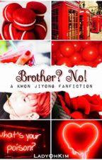 Brother? No! ✤ Kwon Jiyong by LadyOhKim