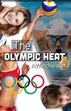 The Olympic Heat by AWinchester6112