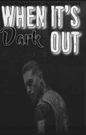 When It's Dark Out || BWWM by reredenise