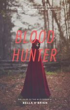 Blood Hunter by GiveMeCrazy