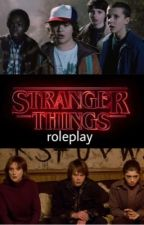 Stranger Things Rp by -eleven