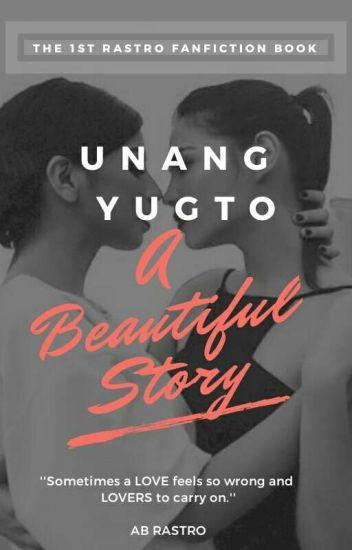 A Beautiful Story ''Unang Yugto'' (GxG) - ''Complete''