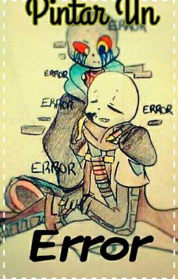 Pintar Un Error~ (ErrorInk)