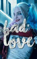 BAD LOVE by ylovenutella