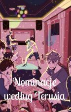 Nominacje według Terusia by Yuji_Terushima_