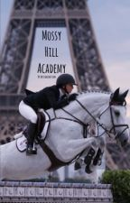 Mossy Hill Academy~ The Competition by missDalmatian