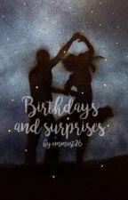 Birthdays and surprises by emmast26