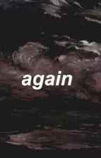 Again {Jc Caylen) by 5secondsofjian