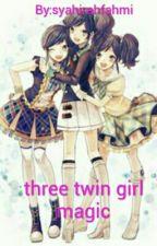 Three Twin Girl Magic by syahirahfahmi