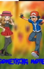 Something More (Amourshipping Story) by JKD4KHd480p
