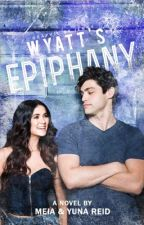 Wyatt's Epiphany | ✔ by DG_and_Reid