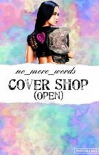 Cover Shop (NEW) by no_more_words
