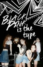 BLACK PINK Is The Type by cheriesong