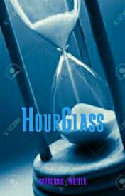 HOURGLASS ( A Muslim's Journey Of Life ) by voracious_writer