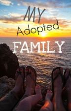 My Adopted Family. by Mascara