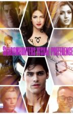 Shadowhunters visual preferences by KaitlynAngelikaP