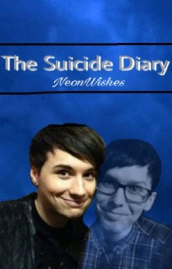 The Suicide Diary || Phan